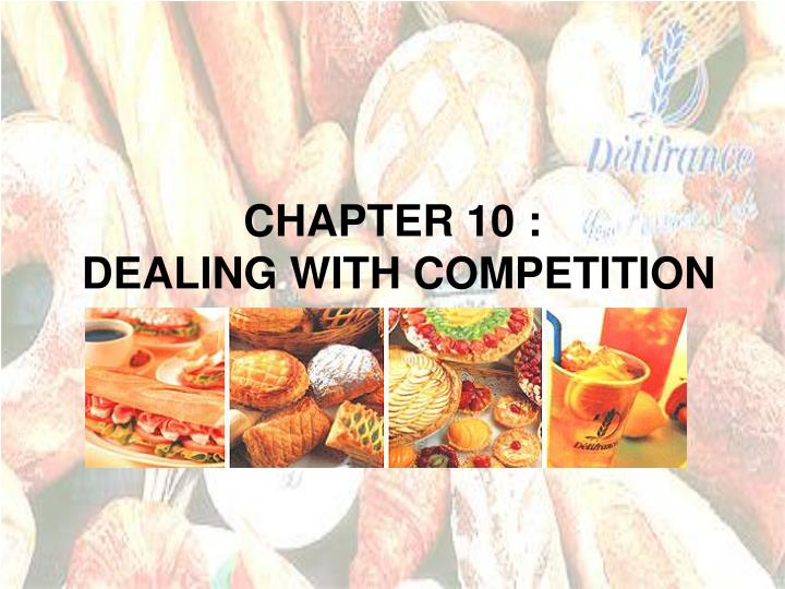 chapter 10 dealing with competition n.
