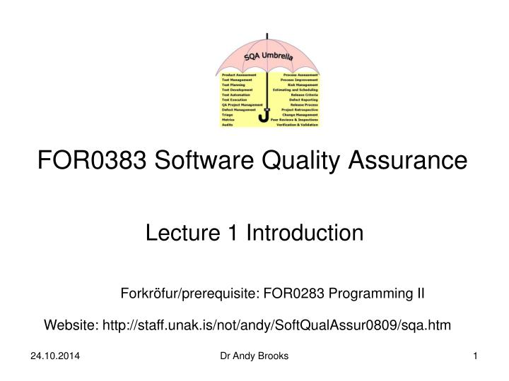 for0383 software quality assurance n.