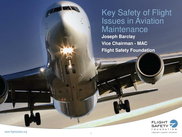 key safety of flight issues in aviation maintenance n.