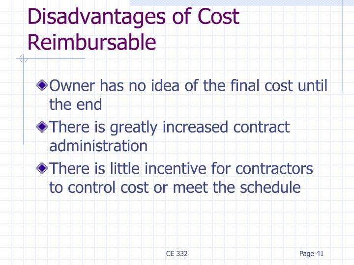 Disadvantages of Cost Reimbursable