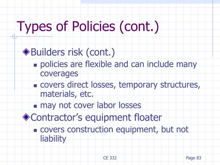 Types of Policies (cont.)
