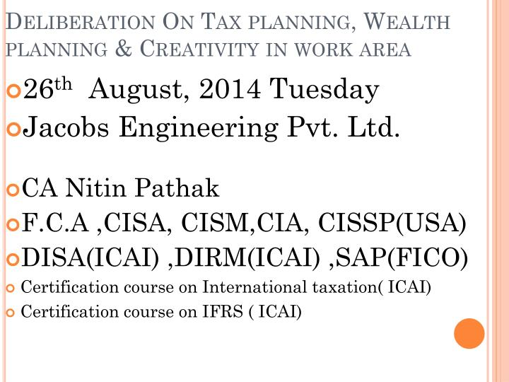 deliberation on tax planning wealth planning creativity in work area n.