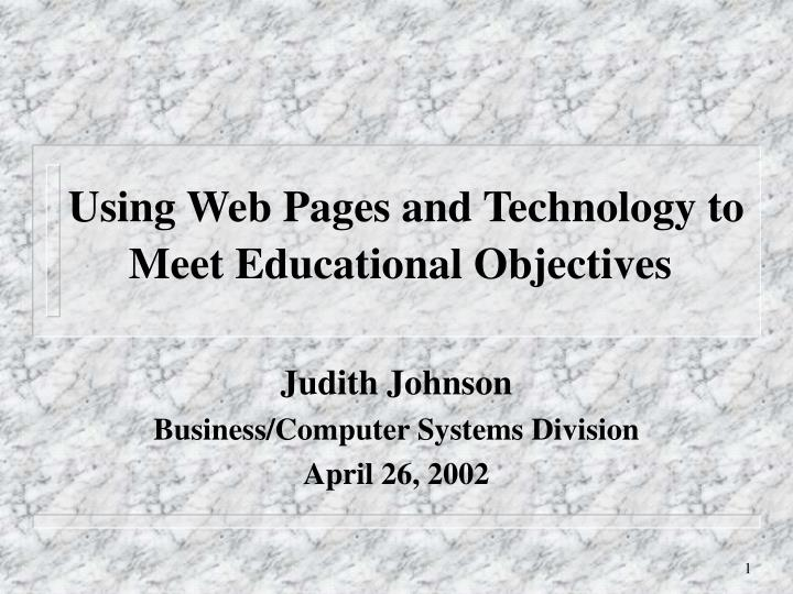 using web pages and technology to meet educational objectives n.