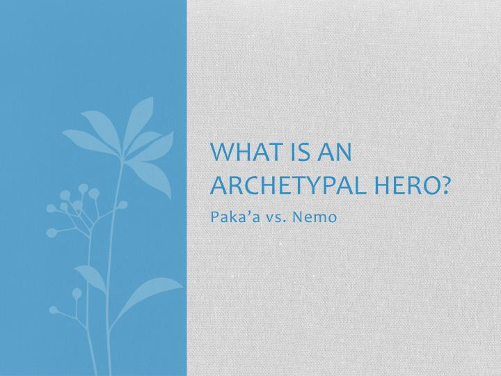 what is an archetypal hero n.