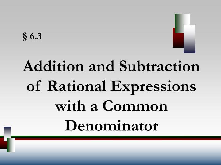 addition and subtraction of rational expressions with a common denominator n.