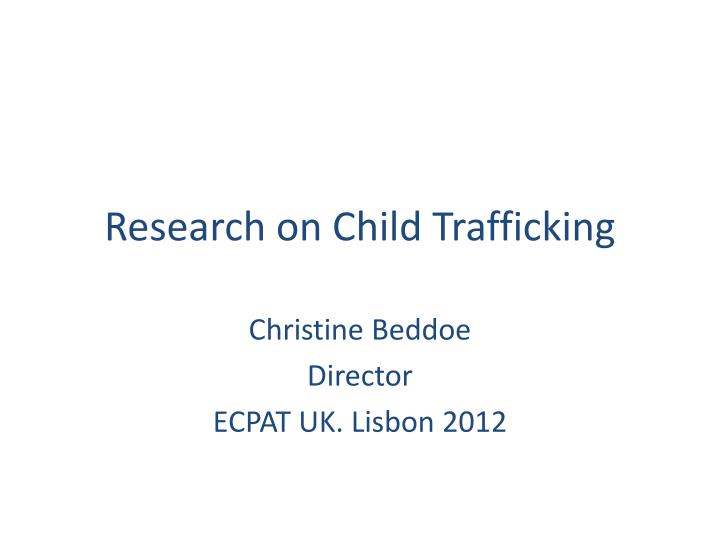 research on child trafficking n.