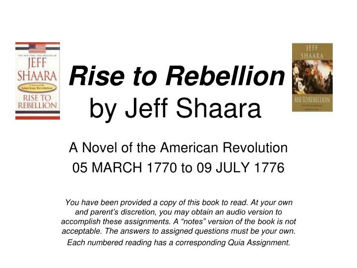 rise to rebellion by jeff shaara n.