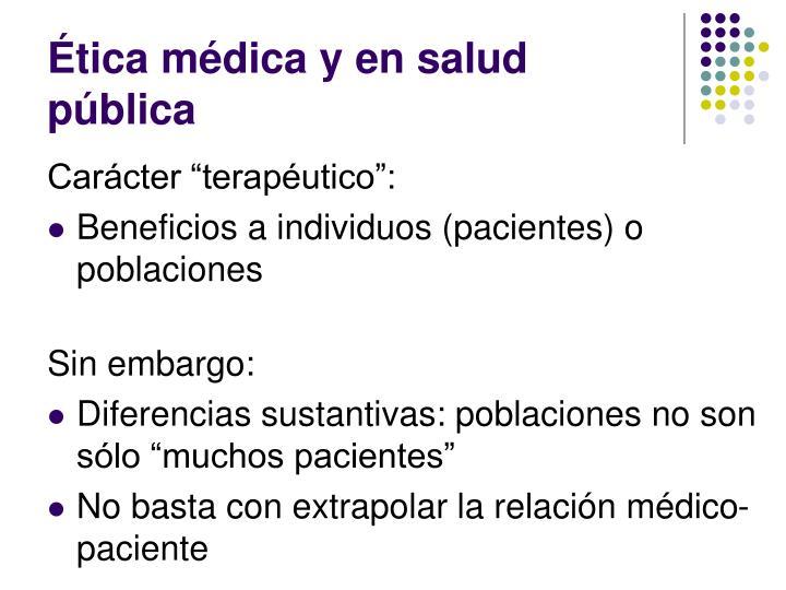 Ética médica y en salud pública