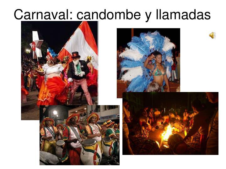 Carnaval: candombe y llamadas