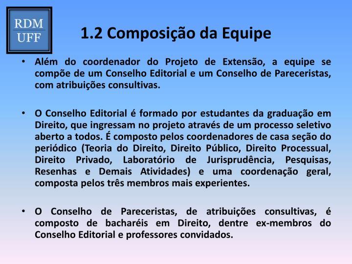 1.2 Composição da Equipe