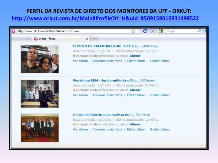 PERFIL DA REVISTA DE DIREITO DOS MONITORES DA UFF - ORKUT: