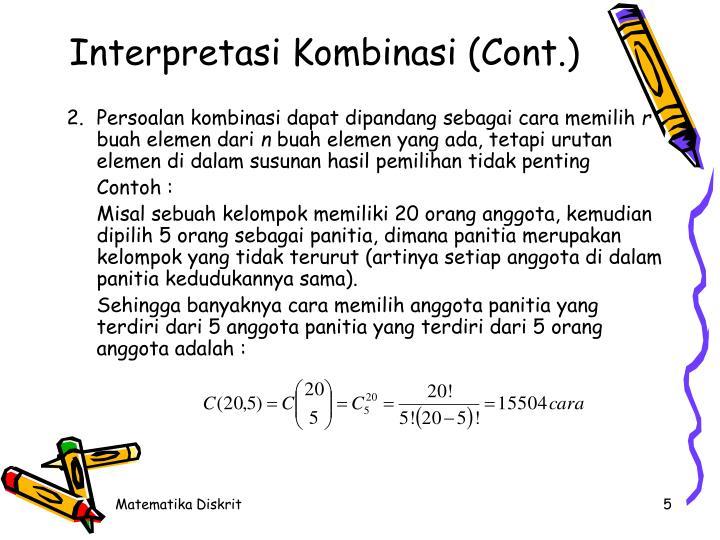 Interpretasi Kombinasi (Cont.)