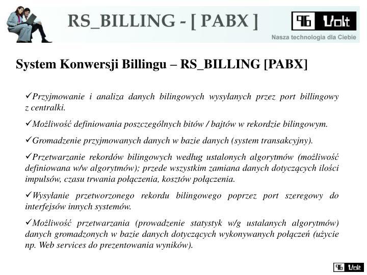 System Konwersji Billingu – RS_BILLING [PABX]