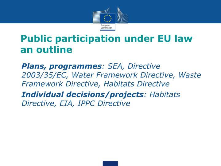 Public participation under eu law an outline