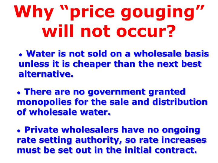 """Why """"price gouging""""  will not occur?"""