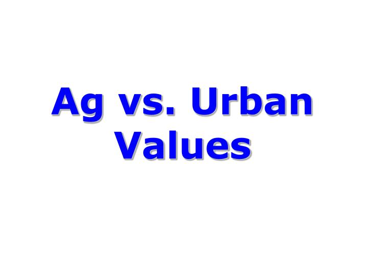 Ag vs. Urban