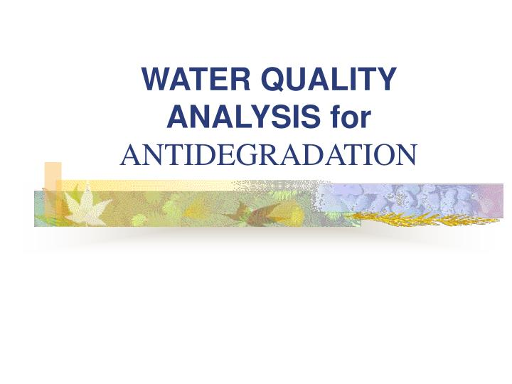 water quality analysis for antidegradation n.