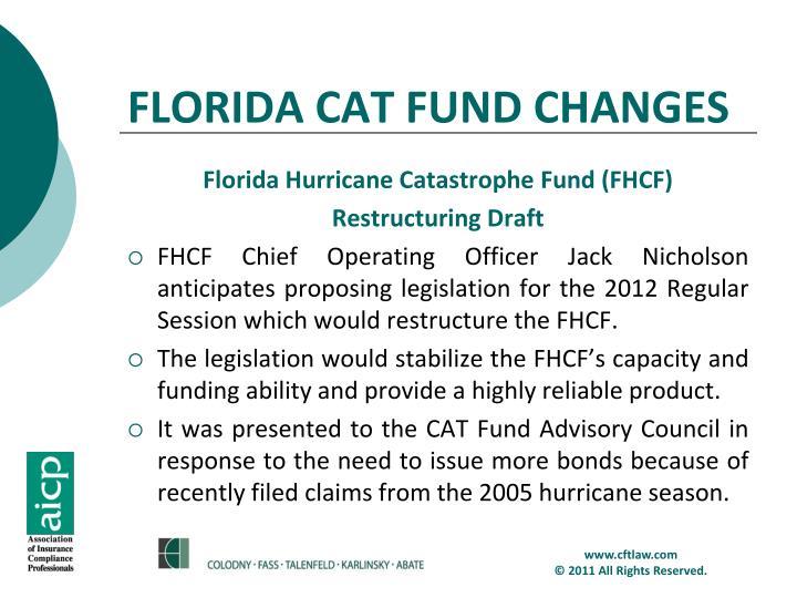 FLORIDA CAT FUND CHANGES