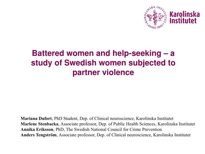 battered women and help seeking a study of swedish women subjected to partner violence n.