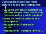 como padre madre espiritual incluye a todos en la catequesis2