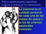 como padre madre espiritual incluye a todos en la catequesis3