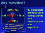 soy catequista