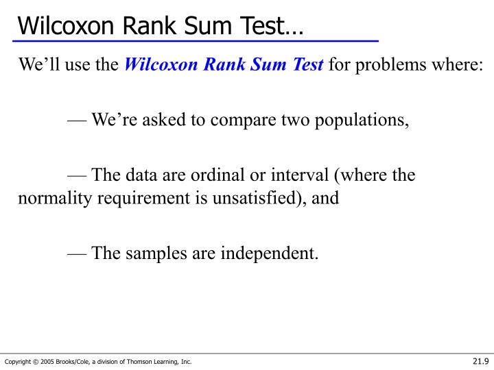 Wilcoxon Rank Sum Test…