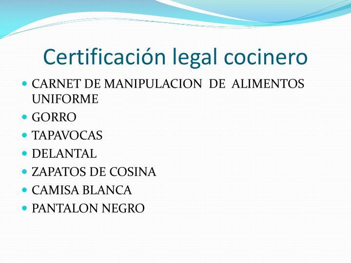 Certificación legal cocinero