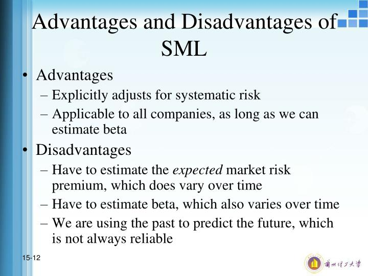 Advantages and Disadvantages of SML