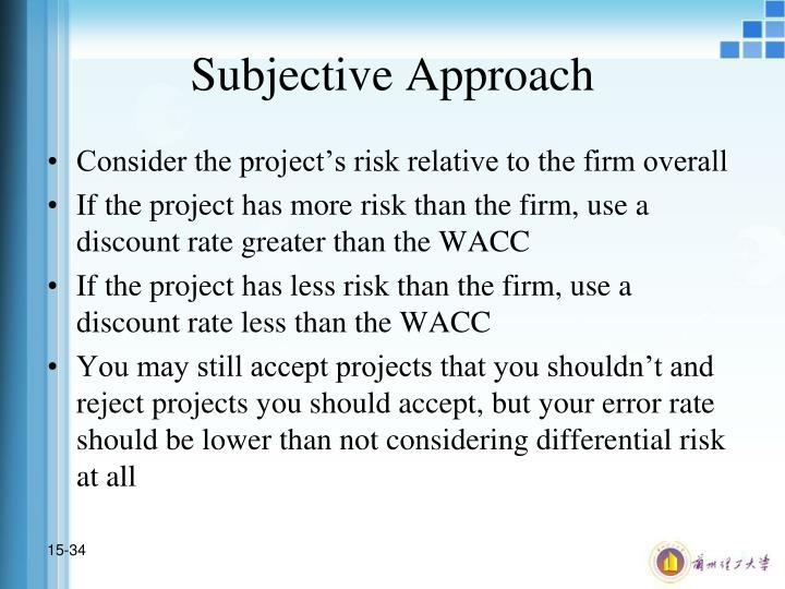 Subjective Approach