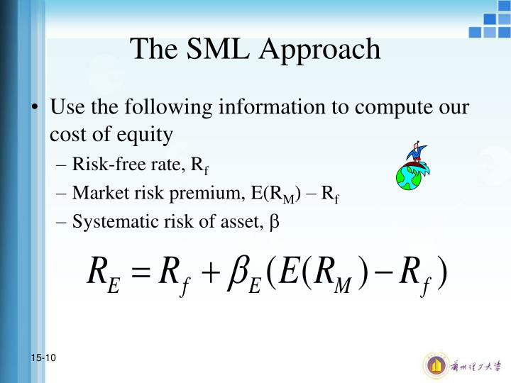 The SML Approach