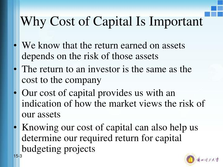 Why cost of capital is important