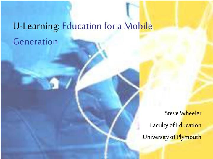 u learning education for a mobile generation n.