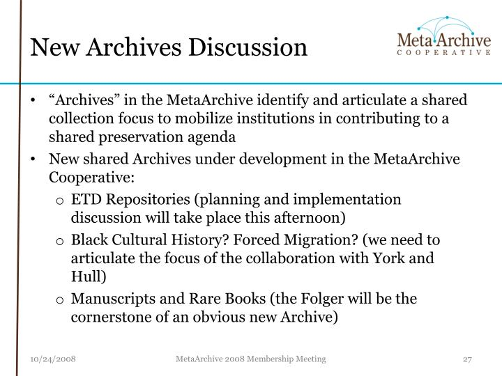 New Archives Discussion