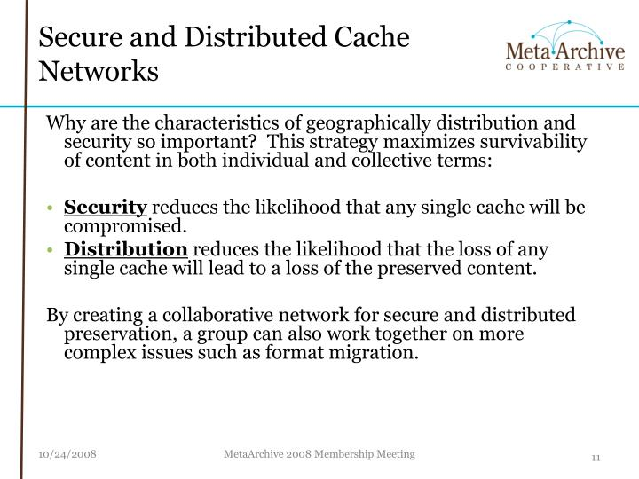 Secure and Distributed Cache Networks