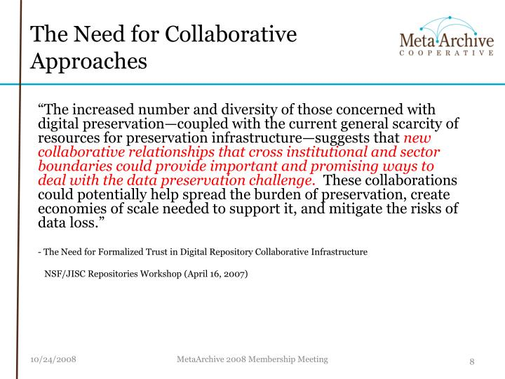 The Need for Collaborative Approaches