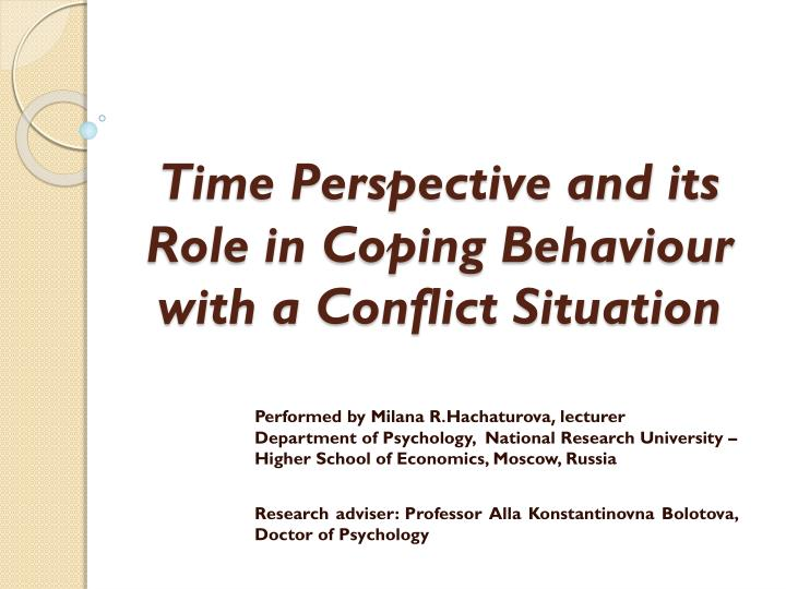 time perspective and its role in coping behaviour with a conflict situation n.