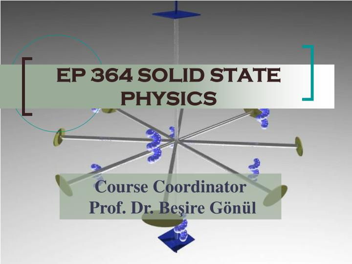 ep 364 solid state physics n.