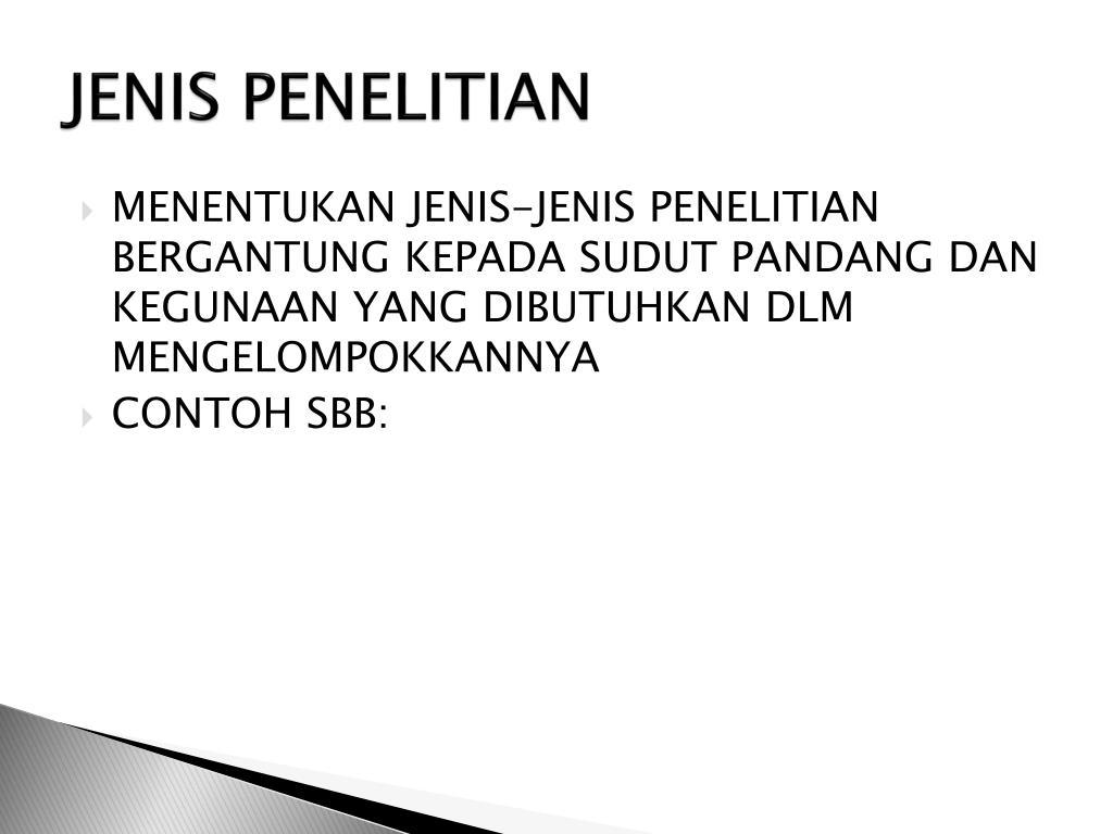 Ppt Jenis Penelitian Powerpoint Presentation Id 5818528