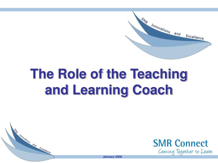 the role of the teaching and learning coach n.