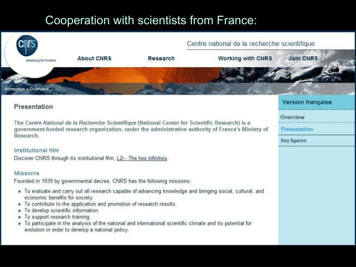 Cooperation with scientists from France: