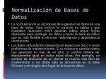 normalizaci n de bases de datos