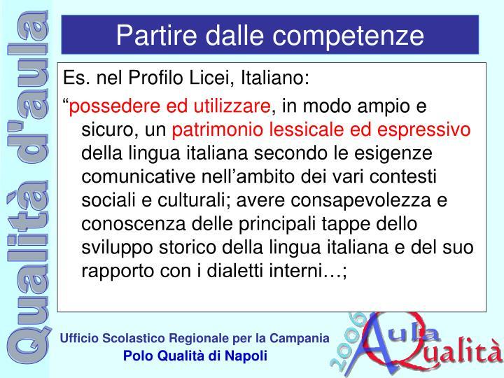 Es. nel Profilo Licei, Italiano: