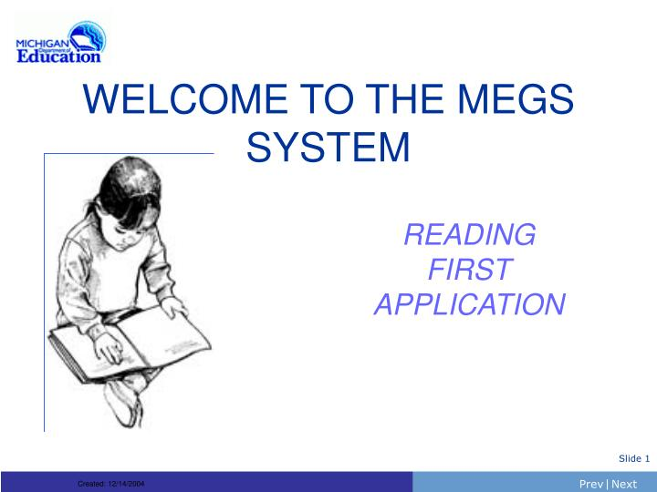 welcome to the megs system n.