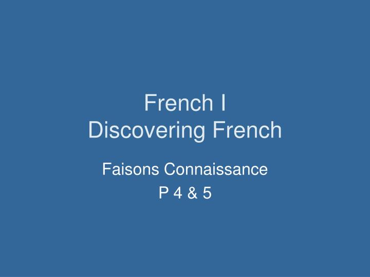 french i discovering french n.