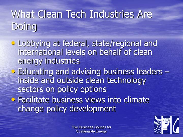 What Clean Tech Industries Are Doing