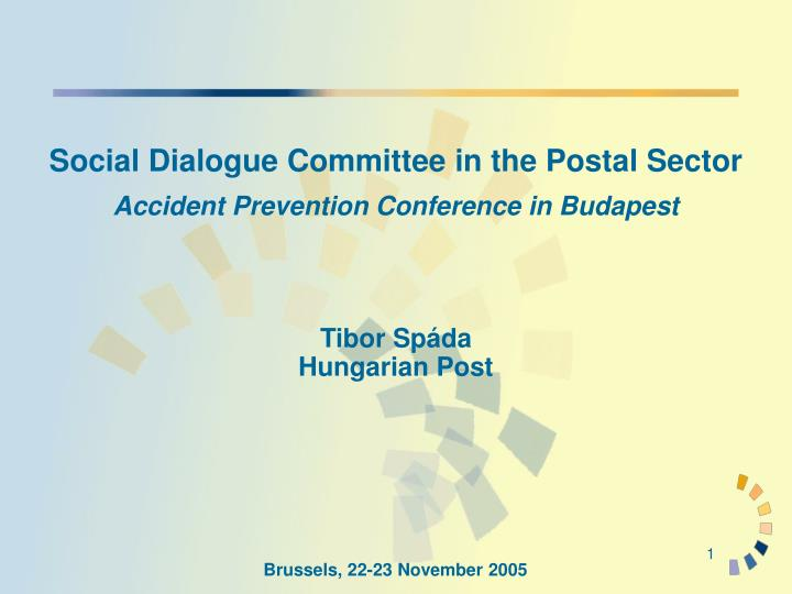 social dialogue committee in the postal sector accident prevention conference in budapest n.