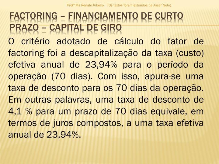 Profº Ms Renato Ribeiro    (Os textos foram extraídos de Assaf Neto)