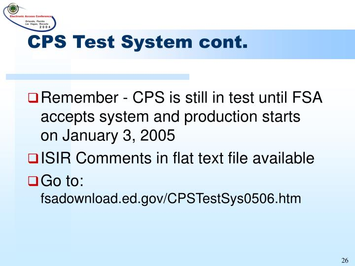 CPS Test System cont.