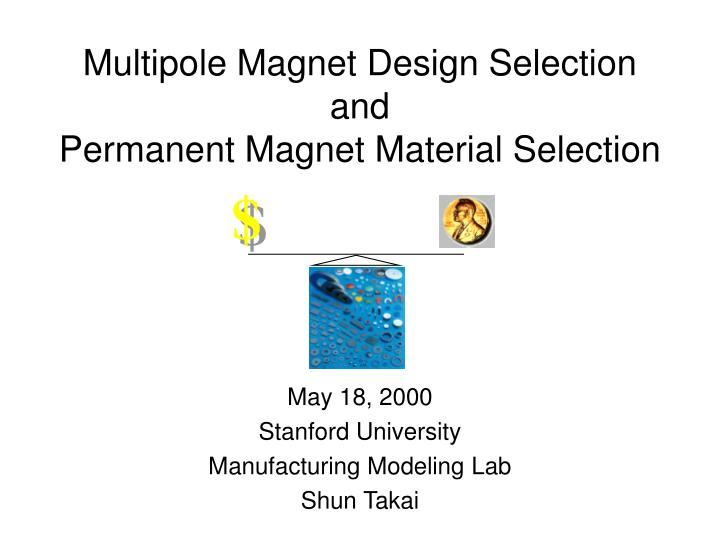 multipole magnet design selection and permanent magnet material selection n.